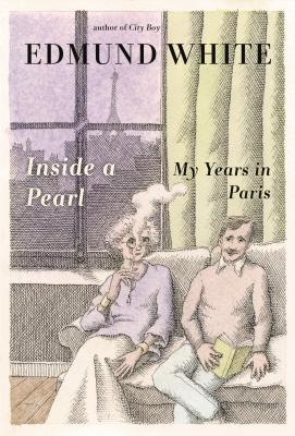 Image for INSIDE A PEARL MY YEARS IN PARIS