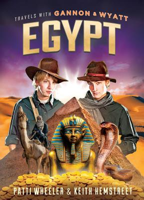 Image for Travels with Gannon and Wyatt: Egypt (Travels With Gannon & Wyatt)