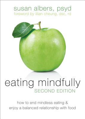 Eating Mindfully, 2nd edition, Albers, Suan