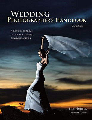 Wedding Photographer's Handbook, Hurter, Bill