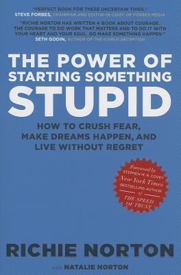 The Power of Starting Something Stupid, Richie Norton