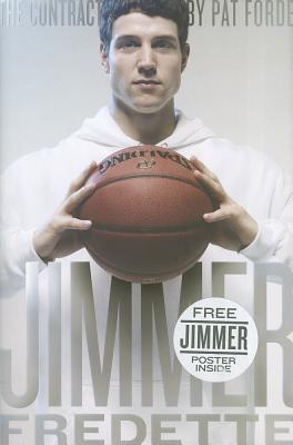 Image for The Contract: The Journey of Jimmer Fredette from the Playground to the Pros