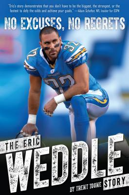 No Excuses, No Regrets: The Eric Weddle Story, Trent Toone