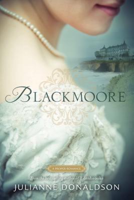 Blackmoore: A Proper Romance, Julianne Donaldson