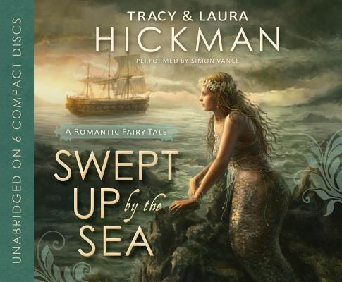 Image for Swept Up By the Sea: A Romantic Fairy Tale