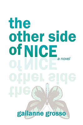 The Other Side of Nice, Gailanne Grosso