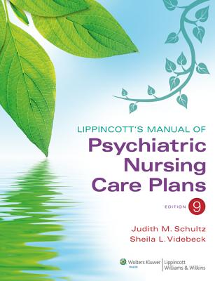 Image for Lippincott's Manual of Psychiatric Nursing Care Plans