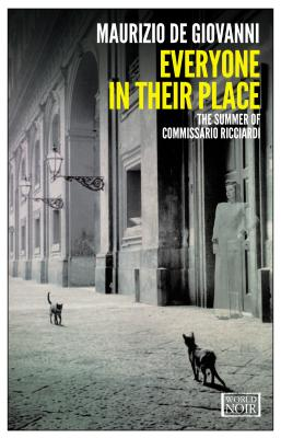 Image for EVERYONE IN THEIR PLACE : THE SUMMER OF COMMISARIO RICCIARDI
