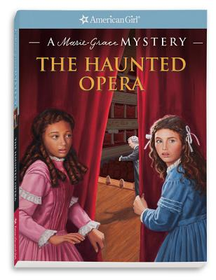 Image for Haunted Opera, The (AmericanGirl)