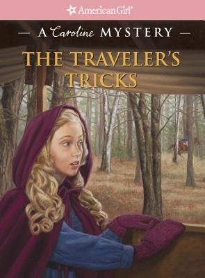 Image for The Traveler's Tricks: A Caroline Mystery (American Girl Mysteries)