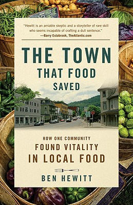 Image for The Town That Food Saved: How One Community Found Vitality in Local Food