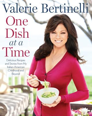 Image for ONE DISH AT A TIME - DELICIOUS RECIPES AND STORIES FROM MY ITALIAN-AMERICA N CHILDHOOD AND BEYOND