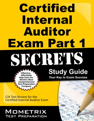 Image for Certified Internal Auditor Exam Part 1 Secrets Study Guide: CIA Test Review for the Certified Internal Auditor Exam