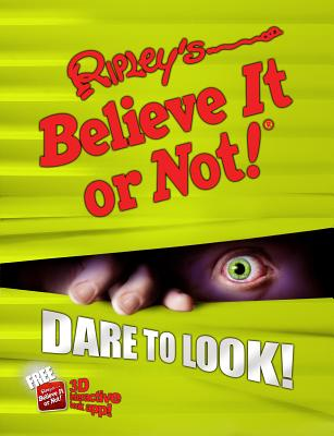 Image for Ripley's Believe It Or Not! Dare to Look! (10) (ANNUAL)