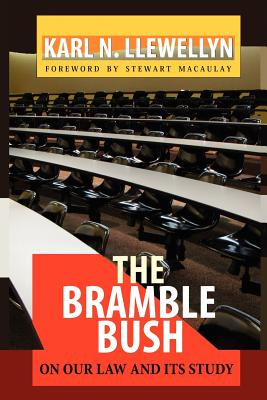 Image for The Bramble Bush: On Our Law and Its Study