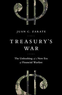 Image for Treasury's War: The Unleashing of a New Era of Financial Warfare