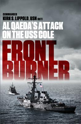 Image for Front Burner: Al Qaeda's Attack on the USS Cole