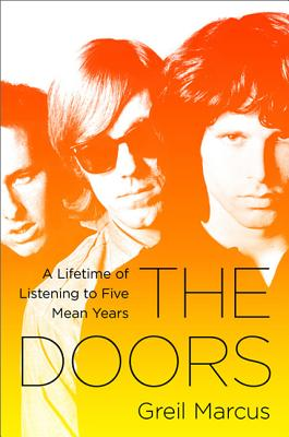 Image for The Doors: A Lifetime of Listening to Five Mean Years