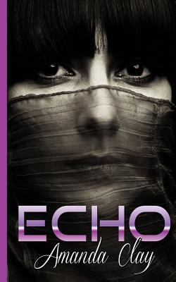 ECHO, CLAY, AMANDA