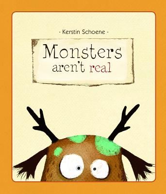 Image for Monsters Aren't Real (Picture Book)