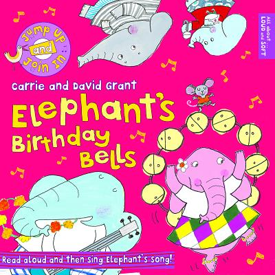 Image for Elephant's Birthday Bells (Jump Up and Join In!)