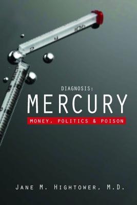 Image for Diagnosis: Mercury: Money, Politics, and Poison