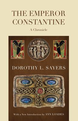 The Emperor Constantine, Dorothy L. Sayers