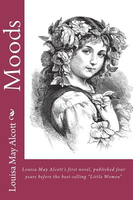 Image for Moods (Louisa May Alcott's First novel)