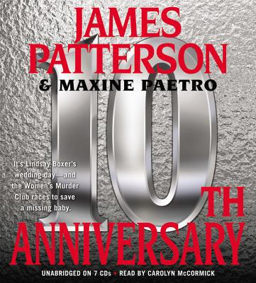 10th Anniversary, James Patterson, Maxine Paetro