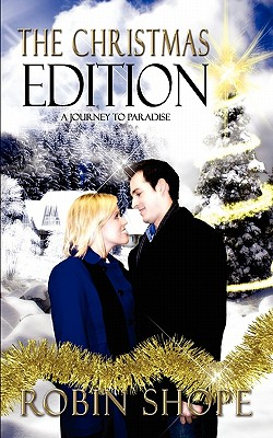 The Christmas Edition: A Journey to Paradise, Shope, Robin