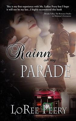 Rainn On My Parade, Peery, LoRee