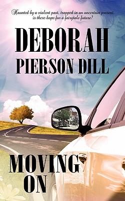 Moving On, Dill, Deborah Pierson