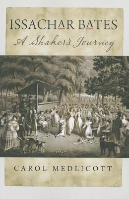 Image for Issachar Bates: A Shaker�s Journey
