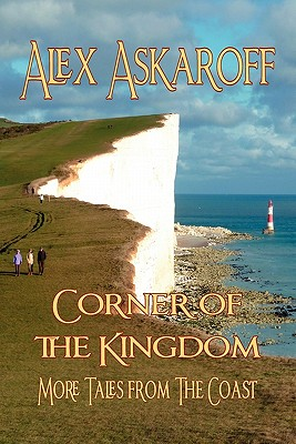 Corner of the Kingdom: More Tales from the Coast, Askaroff, Alex