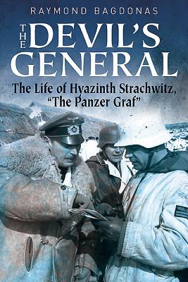 "Image for The Devil's General: The Life of Hyazinth Strachwitz, ""The Panzer Graf"""