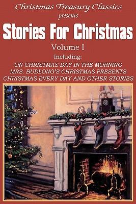 Stories for Christmas Vol. I, Richmond, Grace S.; Howells, W. D.; Hughes, Rupert