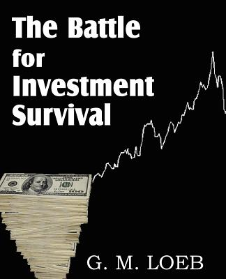 The Battle for Investment Survival, LOEB, G. M.
