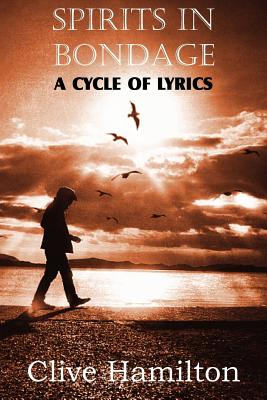 Spirits in Bondage, a Cycle ofLyrics, C. S. Lewis