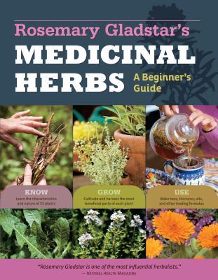 Rosemary Gladstar's Medicinal Herbs, Rosemary Gladstar