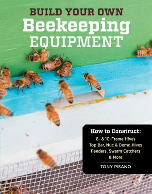 Image for Build Your Own Beekeeping Equipment