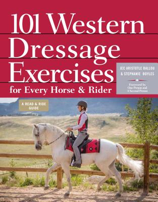 Image for 101 Western Dressage Exercises for Horse & Rider (Read & Ride)