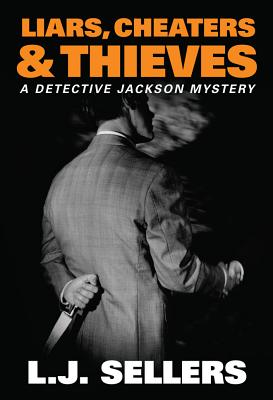 Image for Liars, Cheaters, & Thieves (A Detective Jackson Mystery)