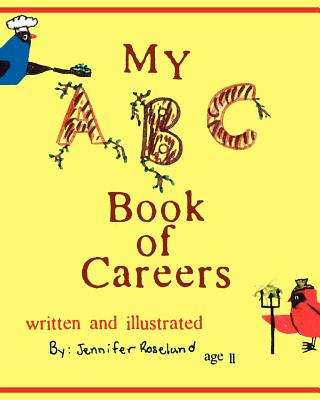 My ABC Book of Careers, Roselund, Jennifer
