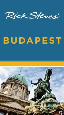 Rick Steves' Budapest, 3rd Edition, Rick Steves, Cameron Hewitt
