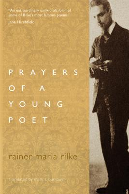 Prayers of a Young Poet, Rilke, Rainer Maria