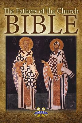 The Fathers of the Church Bible: Nabre, Our Sunday Visitor