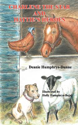 "Charlene the Star and Hattie's Heroes (signed by author), ""Humphrys-Dunne, Deanie"""