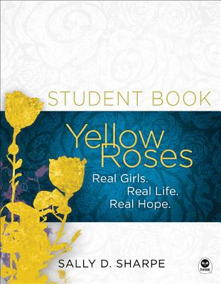 Image for Yellow Roses Student Book: Real Girls. Real Life. Real Hope.