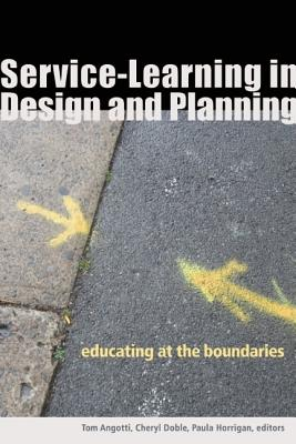 Image for Service-Learning in Design and Planning: Educating at the Boundaries