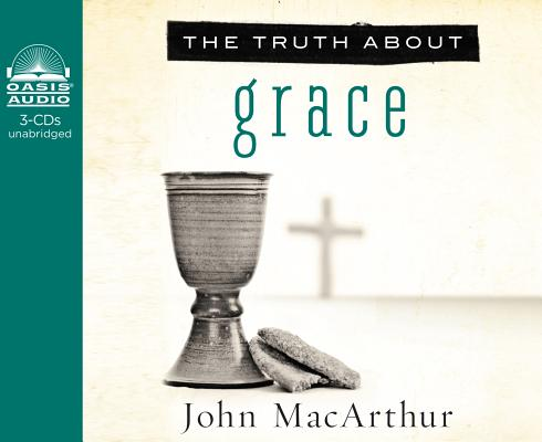 Image for The Truth About Grace
